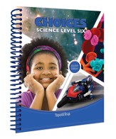 ACSI Elementary Science: Choices Teacher's Edition, Grade/Level 6