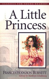 A Little Princess,  Classics for Young Readers