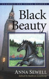Black Beauty, Classics For Young Readers Series