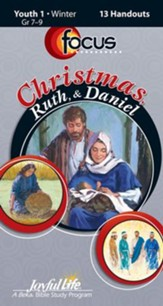 Christmas, Ruth, & Daniel Youth 1 (Grades 7-9) Focus (Student Handout)