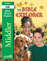 Bible Explorer Middler (Grades 3-4) Take-Home Papers