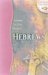 Listening to God Through Hebrews, Lectio Divina Bible Studies