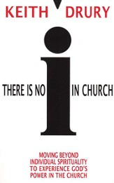 There Is No I In Church