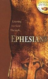 Listening to God Through Ephesians,  Lectio Divina Bible Studies
