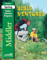 Bible Ventures Middler (grades 3-4) Take-Home Papers (Spring Quarter)