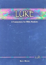 Luke: A Commentary for Bible Students  - Slightly Imperfect