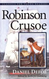 Robinson Crusoe, Classics for Young Readers