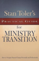 Stan Toler's Practical Guide for Ministry Transition