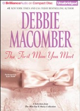 The First Man You Meet: A Selection from The Man You'll Marry - unabridged audio book on CD