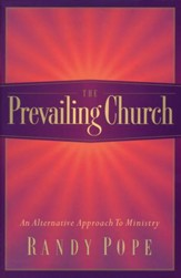 The Prevailing Church: An Alternative to Ministry Design - Slightly Imperfect