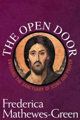 The Open Door: Entering the Sanctuary of Icons and Prayer - eBook