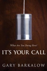 It's Your Call: What Are You Doing Here? - eBook