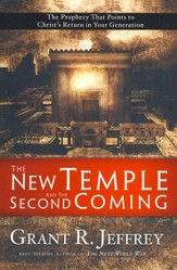 The New Temple and the Second Coming: The Prophecy That Points to Christ's Return in Your Generation - eBook