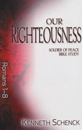 Our Righteousness: Romans 1-8