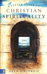A Little Guide to Christian Spirituality: A Journey of a Life Lived With God