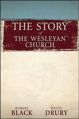 The Story of The Wesleyan Church