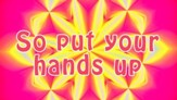 Put Your Hands Up - Lyric Video HD [Music Download]