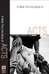 Walk Thru the Book of Acts, A: Faith That Changes the World - eBook