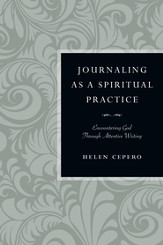 Journaling as a Spiritual Practice: Encountering God Through Attentive Writing - PDF Download [Download]