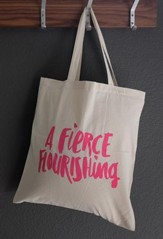 A Fierce Flourishing Tote Bag, Mothers Of Preschoolers