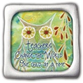 Teachers Change the World, Square Magnet