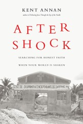 After Shock: Searching for Honest Faith When Your World Is Shaken - eBook