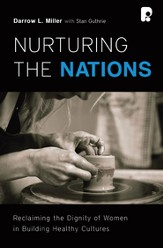 Nurturing the Nations: Reclaiming the Dignity of Women in Building Healthy Cultures - eBook
