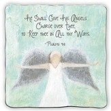 He Shall Give, Square Plaque