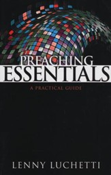 Preaching Essentials: A Practical Guide