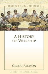 A History of Worship: A Zondervan Digital Short - eBook