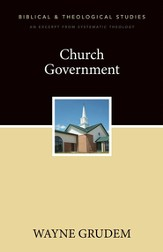 Church Government: A Zondervan Digital Short - eBook