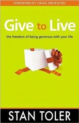 Give to Live: The Freedom of Being Generous with Your Life - Slightly Imperfect