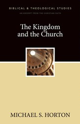 The Kingdom and the Church: A Zondervan Digital Short - eBook