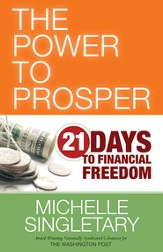 The Power to Prosper: 21 Days to Financial Freedom - eBook