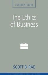 The Ethics of Business: A Zondervan Digital Short - eBook