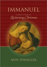 Immanuel: A Daily Guide to Reclaiming Christmas