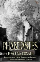 Phantastes: The Annotated 150th Anniversary Edition