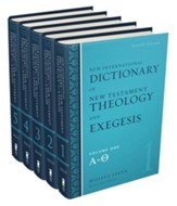 New International Dictionary of New Testament Theology  and Exegesis, 5 Vols.