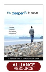 The Deeper Life In Jesus