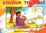 Colour the Bible Book 3: Hosea - Malachi
