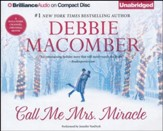 Call Me Mrs. Miracle - Unabridged audio book on CD