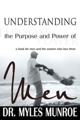 Understanding The Purpose And Power Of Men - eBook