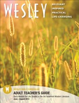 Wesley Adult Bible Teacher's Guide, Summer 2014