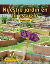 Nuestro jardin en la escuela (Our School Garden) - PDF Download [Download]