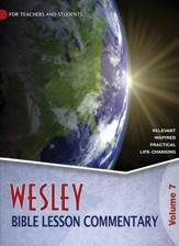 Wesley Bible Lesson Commentary, Volume 7