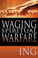 Waging Spiritual Warfare - eBook