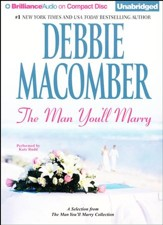 The Man You'll Marry: A Selection from The Man You'll Marry Collection - unabridged audio book on CD