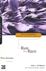 Philippians: Run the Race, New Community Series - Slightly Imperfect