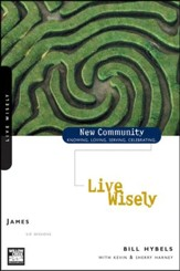 James: Live Wisely, New Community Series