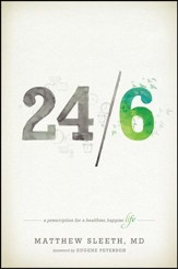 24/6: A Prescription for a Healthier, Happier Life - eBook